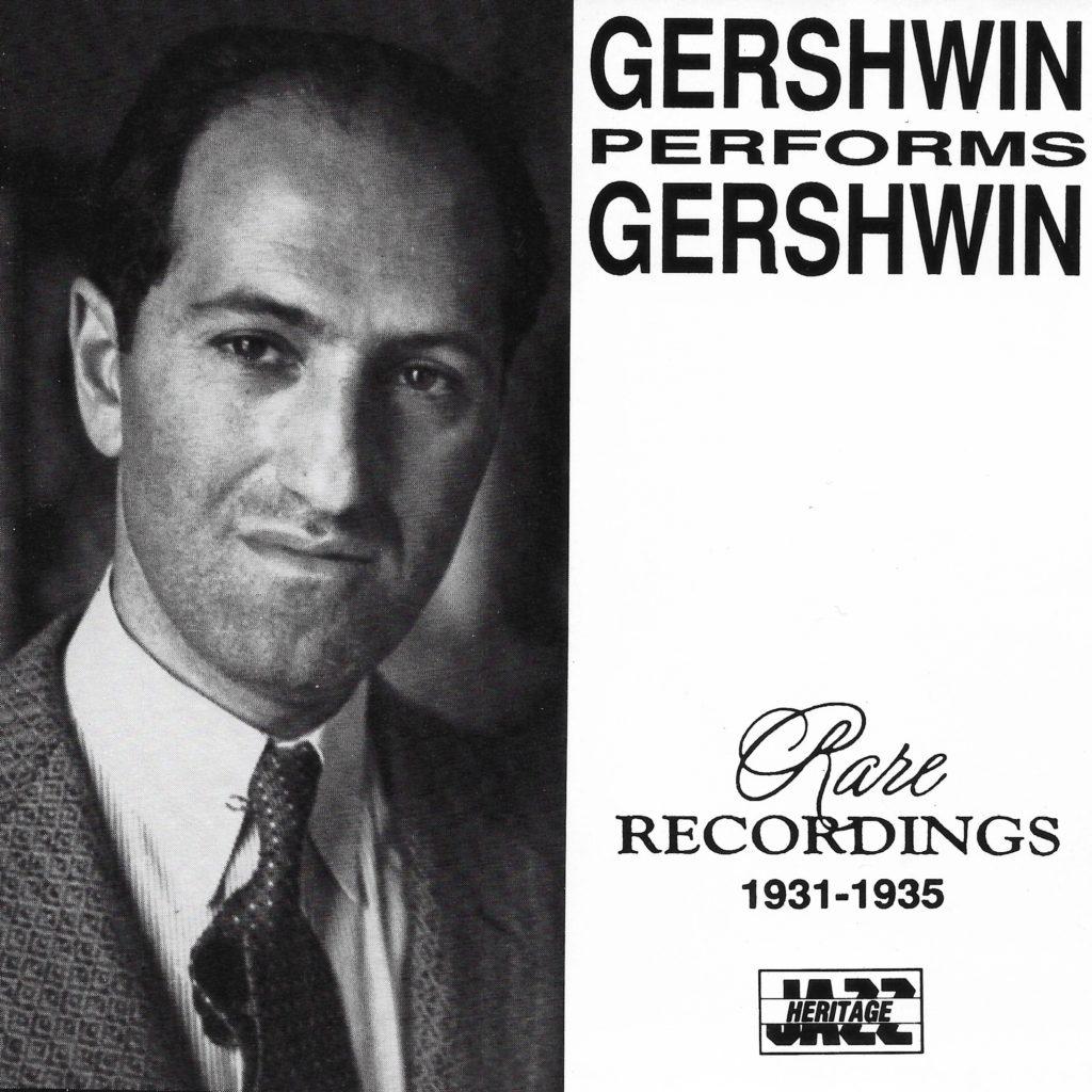 GERSHWIN PLAYS GERSHWIN 2